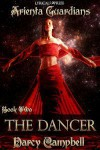 The Dancer - Darcy Campbell