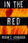 In the Red - Regan C. Ashbaugh