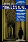 Writing the Private Eye Novel: A Handbook by the Private Eye Writers of America - Robert J. Randisi
