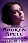 Broken Spell - Fabio Bueno