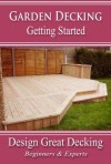 Garden Decking - Getting Started - Andrew Hunt