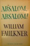 Absalom, Absalom - William Faulkner