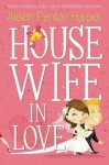 Housewife in Love - Alison Penton Harper