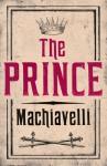 The Prince - Niccolò Machiavelli, J.G. Nichols