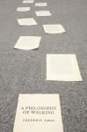 A Philosophy of Walking - Frédéric Gros, John Howe