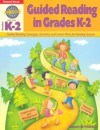 Guided Reading in Grades K-2 - Anthony D. Fredericks
