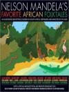 Asmodeus and the Bottler of Djinns: A Story From Nelson Mandela's Favorite African Folktales - Nelson Mandela, NB Publishers Proprietary, Whoopi Goldberg