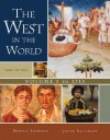 The West in the World, Volume I: To 1715 - Dennis Sherman, Joyce E. Salisbury