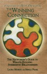 The Winning Connection: The Networker's Guide to Wealth-Building Synergistic Relationships - Laura Moritz, Sheila Pearl, Bob Proctor