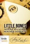 Pretty Little Liars: Little Bones (Kindle Worlds Serial) - Norah Wilson, Doherty, Heather