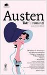 Tutti i romanzi - Italia Castellini, Fiorenzo Fantaccini, Ornella De Zordo, Jane Austen