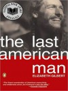 The Last American Man (MP3 Book) - Elizabeth Gilbert, Patricia Kalember