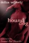 Hound Dog - Deliza Rafferty
