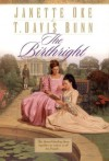 The Birthright (Song of Acadia #3) - Janette Oke