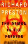 The Demon in the Freezer - Richard Preston