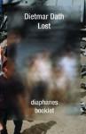 Lost - Dietmar Dath