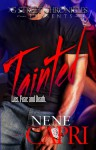 Tainted (G Street Chronicles Presents) - NeNe Capri