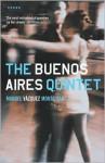 Buenos Aires Quintet - Manuel Vázquez Montalbán, Nick Caistor