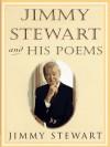 Jimmy Stewart and His Poems - Jimmy Stewart, Cheryl Gross, Peter A. Davis
