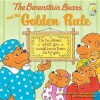 The Berenstain Bears and the Golden Rule - Stan Berenstain, Jan Berenstain, Mike Berenstain