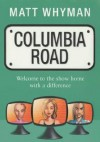 Columbia Road - Matt Whyman