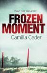 Frozen Moment - Camilla Ceder, Kirsty Dunseath