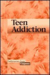 Contemporary Issues Companion - Teen Addiction (hardcover edition) - Shasta Gaughen