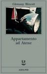 Appartamento ad Atene - Glenway Wescott, Giulia Arborio Mella