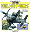 Modern Helicopters: Combat Arms Series - Bill Gunston