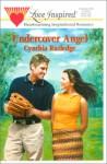 Undercover Angel - Cynthia Rutledge