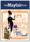 The Mayfair Cook - Tyne O'Connell