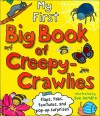 My First Big Book Creepy Crawliers - Sue Hendra, Chain Sales Marketing