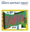 Stuart Davis's Abstract Argot: Essential Paintings Series - William Wilson