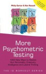 More Psychometric Testing: 1000 New Ways to Assess Your Personality, Creativity, Intelligence and Lateral Thinking - Philip Carter, Ken Russell