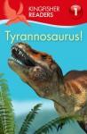 Tyrannosaurus (Kingfisher Readers Level 1) - Thea Feldman