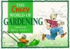 The Crazy World of Gardening (Crazy World of) - Bill Scott, Bill Stott