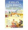 Journey Into Cyprus - Colin Thubron