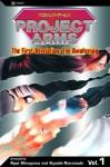 Project Arms, The First Revelation: The Awakening, Volume 1 - Ryouji Minagawa, Kyouichi Nanatsuki