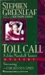 Toll Call - Stephen Greenleaf