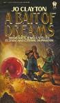 Bait of Dreams - Jo Clayton