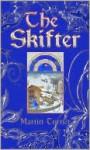 The Skifter - Martin Turner