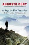 A Saga de um Pensador - Augusto Cury