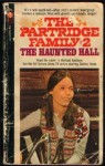 The Haunted Hall (Partridge Family, Book 2) - Michael Avallone