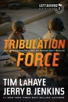 Tribulation Force: The Continuing Drama of Those Left Behind - Tim LaHaye, Jerry B. Jenkins
