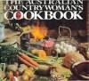 The Australian Countrywoman's Cookbook - Robert Ingpen, Peter Gower
