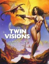 Twin Visions: The Magical Art of Boris Vallejo and Julie Bell - Boris Vallejo, Julie Bell