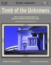 Tomb of the Unknowns: Historic Monuments - Julia Hargrove