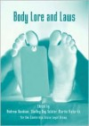 Body Lore and Laws: Essays on Law and the Human Body - Ros Byam Shaw, Andrew Bainham, Shelley Sclater