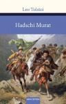 Hadji Murad - Leo Tolstoy