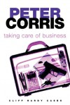 Taking Care Of Business - Peter Corris